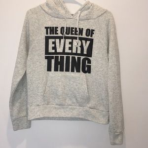 The queen of everything gray hooded sweatshirt